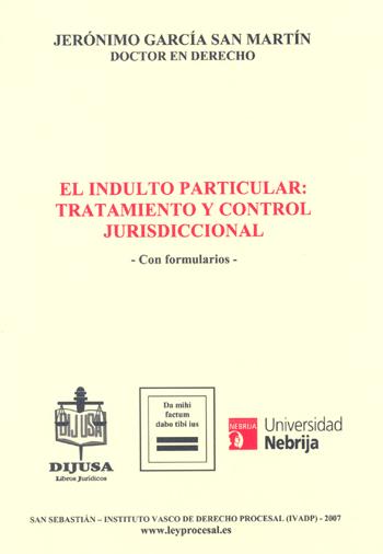 El indulto particular: tratamiento y control jurisdiccional
