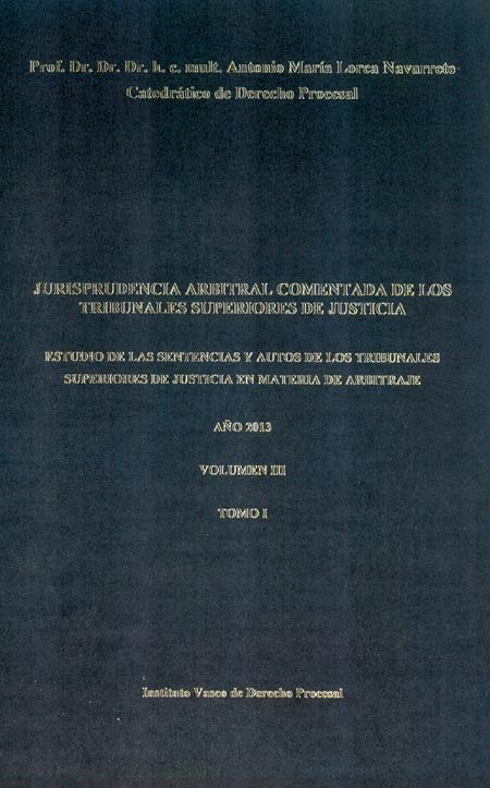 LA CORTE VASCA DE ARBITRAJE CONTRIBUYE A PUBLICAR LA COLECCI�N DE VOL�MENES SOBRE JURISPRUDENCIA ARBITRAL COMENTADA DE LOS TRIBUNALES SUPERIORES DE JUSTICIA